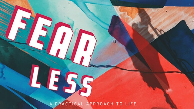 Learn about overcoming fear so you can live a fearless life.